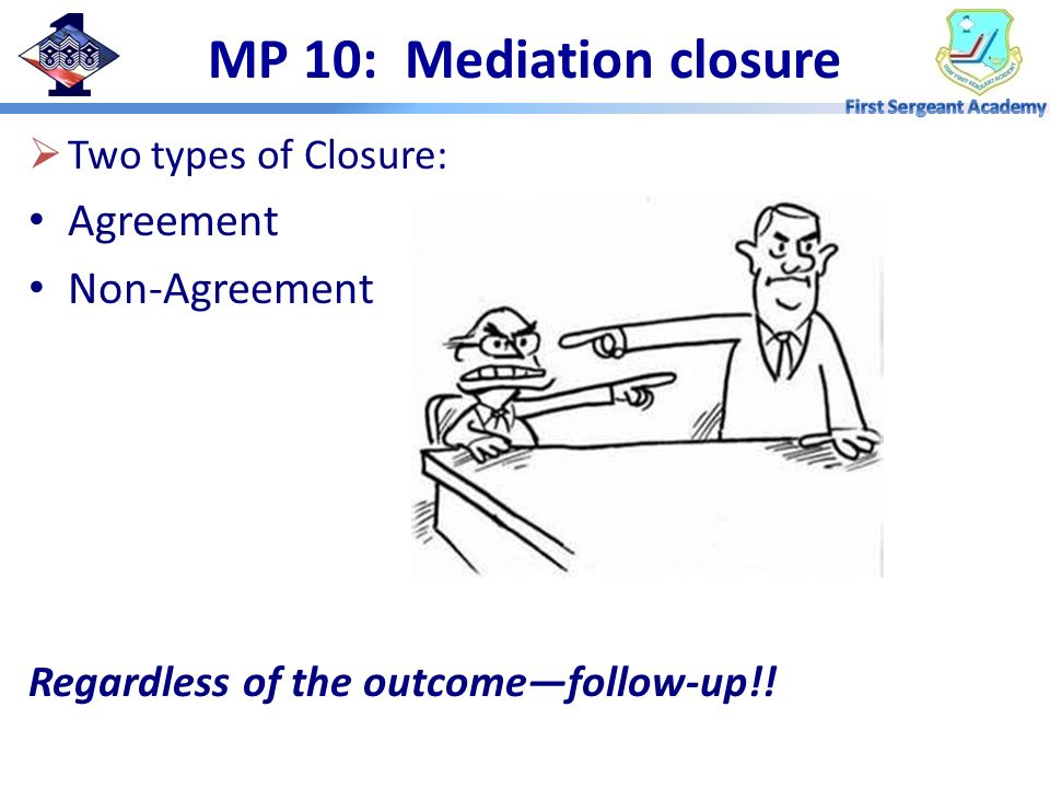 MP 10: Mediation closure Agreement Non-Agreement