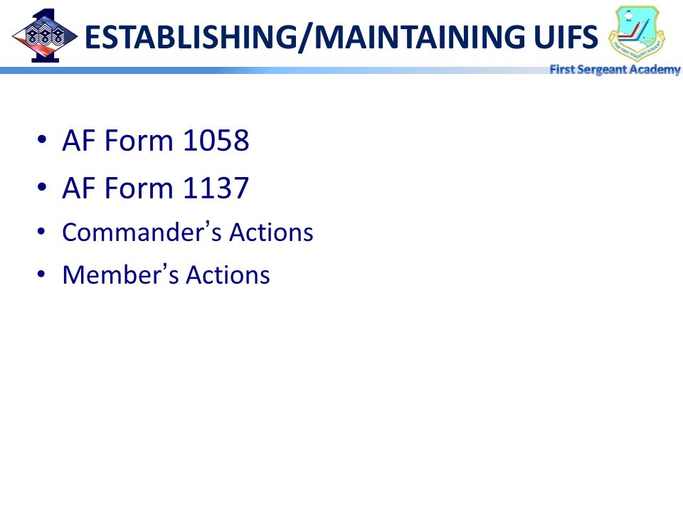 ESTABLISHING/MAINTAINING UIFS