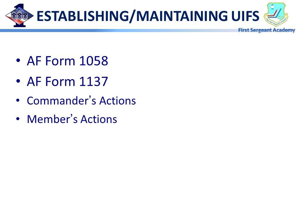 ESTABLISHING/MAINTAINING UIFS