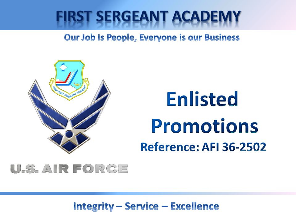 Enlisted Promotions Reference: AFI 36-2502