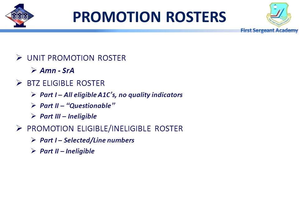 PROMOTION ROSTERS UNIT PROMOTION ROSTER BTZ ELIGIBLE ROSTER