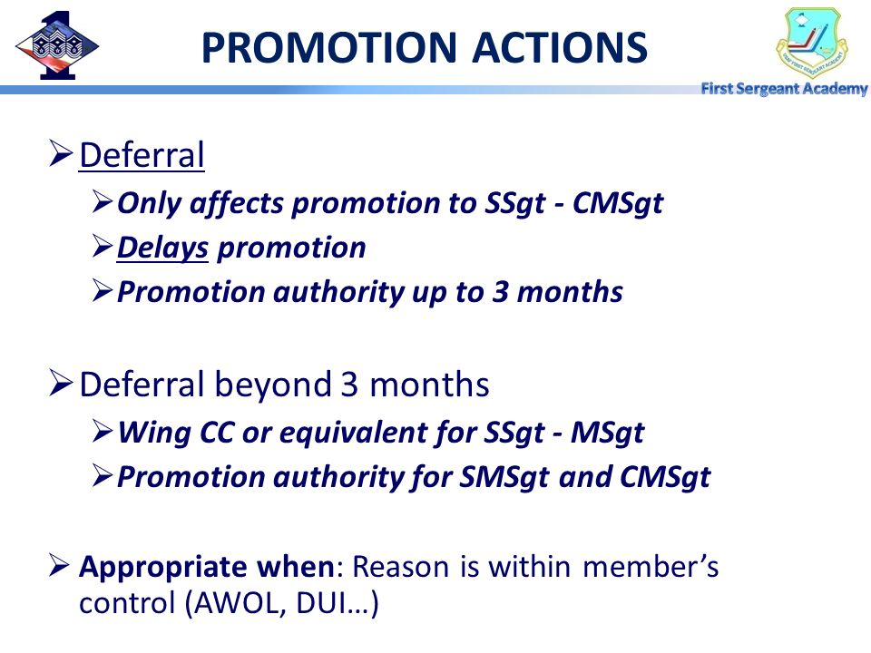 PROMOTION ACTIONS Deferral Deferral beyond 3 months