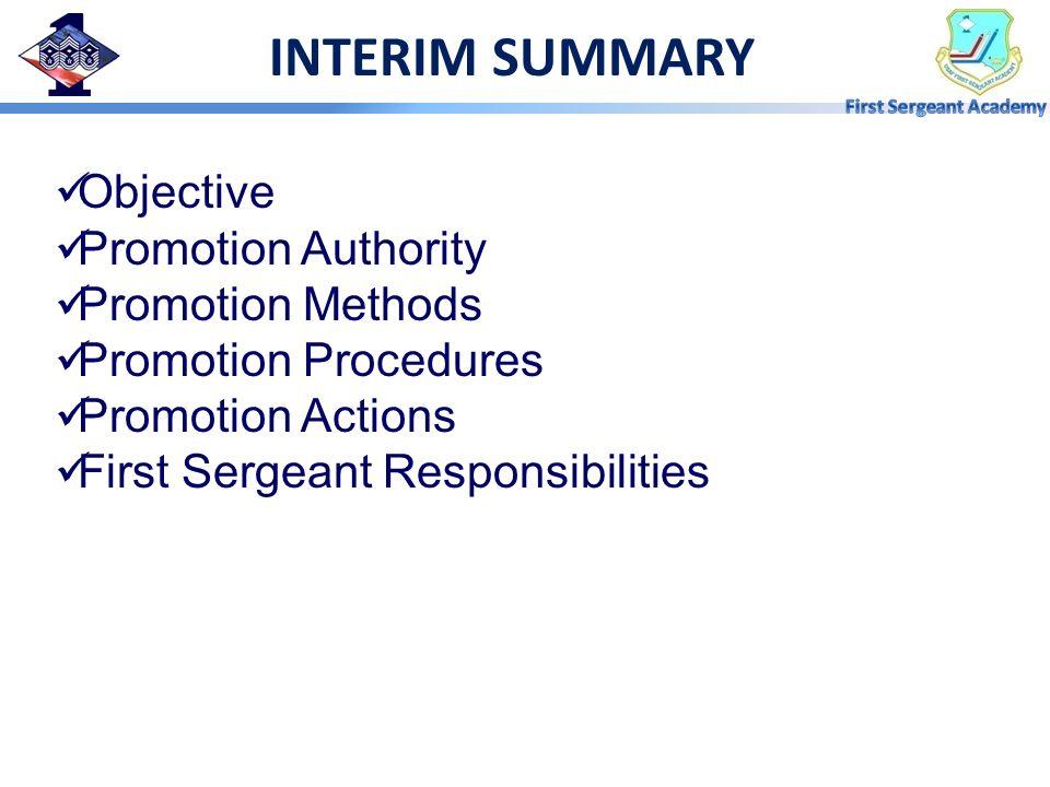 INTERIM SUMMARY Objective Promotion Authority Promotion Methods
