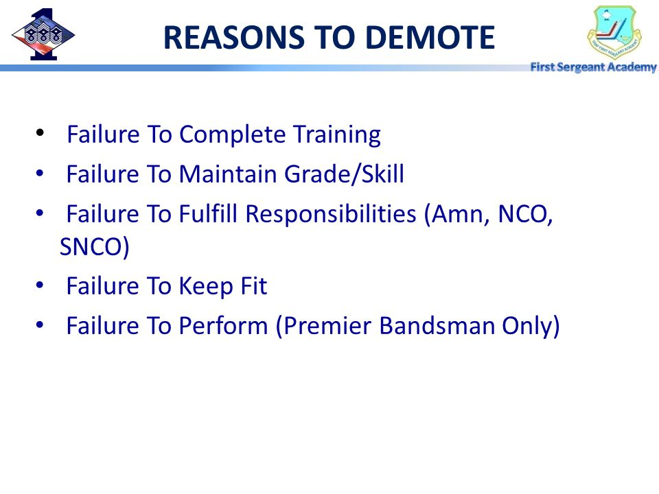 REASONS TO DEMOTE Failure To Complete Training