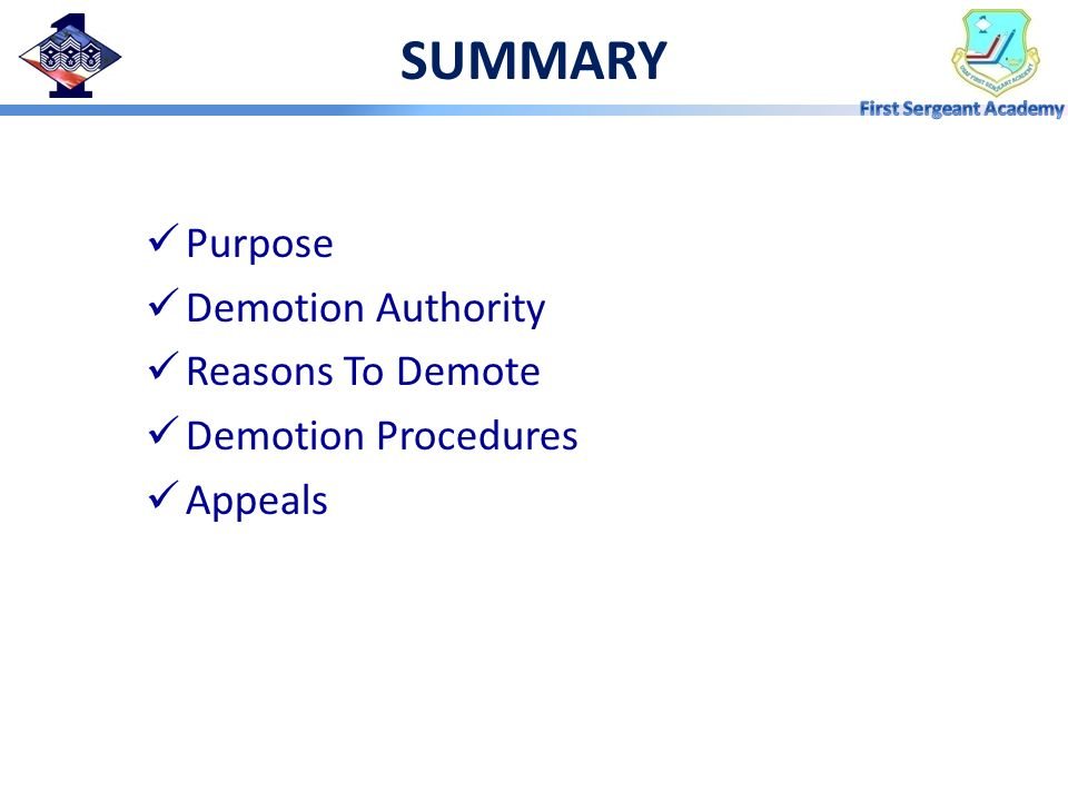 SUMMARY Purpose Demotion Authority Reasons To Demote