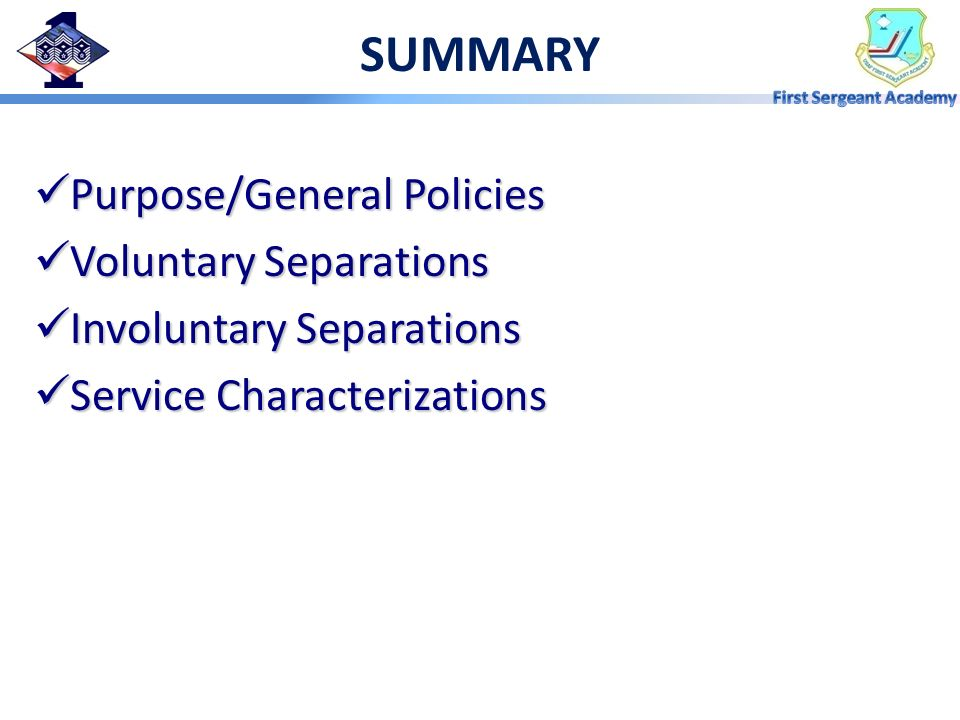 SUMMARY Purpose/General Policies Voluntary Separations