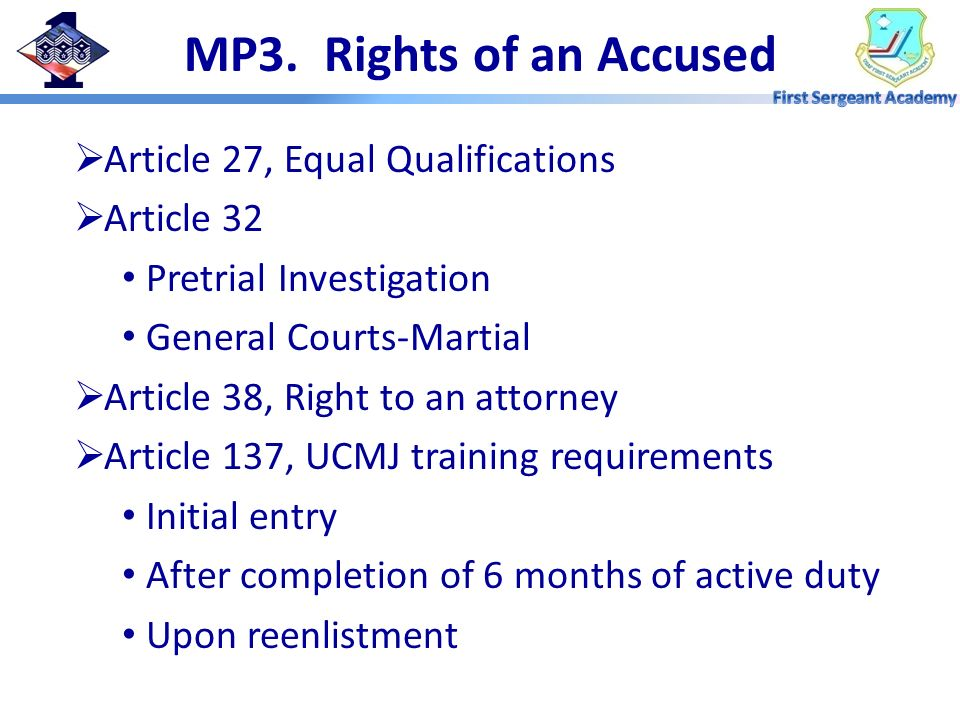 MP3. Rights of an Accused Article 27, Equal Qualifications Article 32