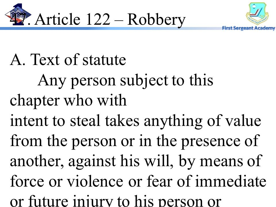 47. Article 122 – Robbery A. Text of statute