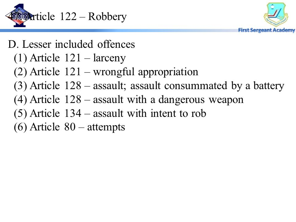 47. Article 122 – Robbery D.