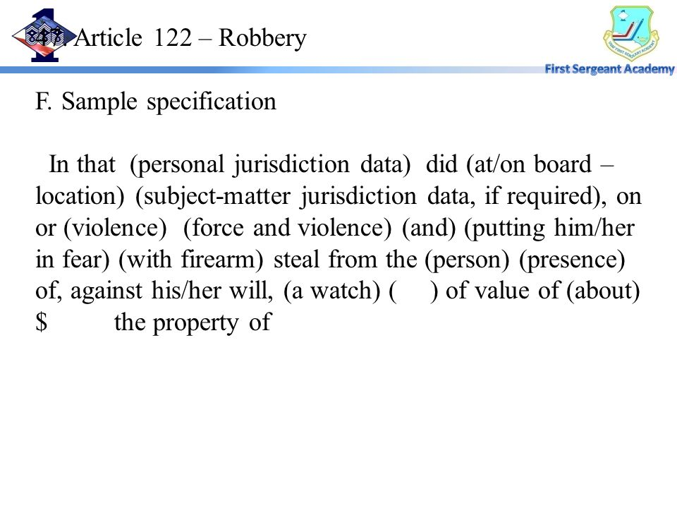 47. Article 122 – Robbery F.