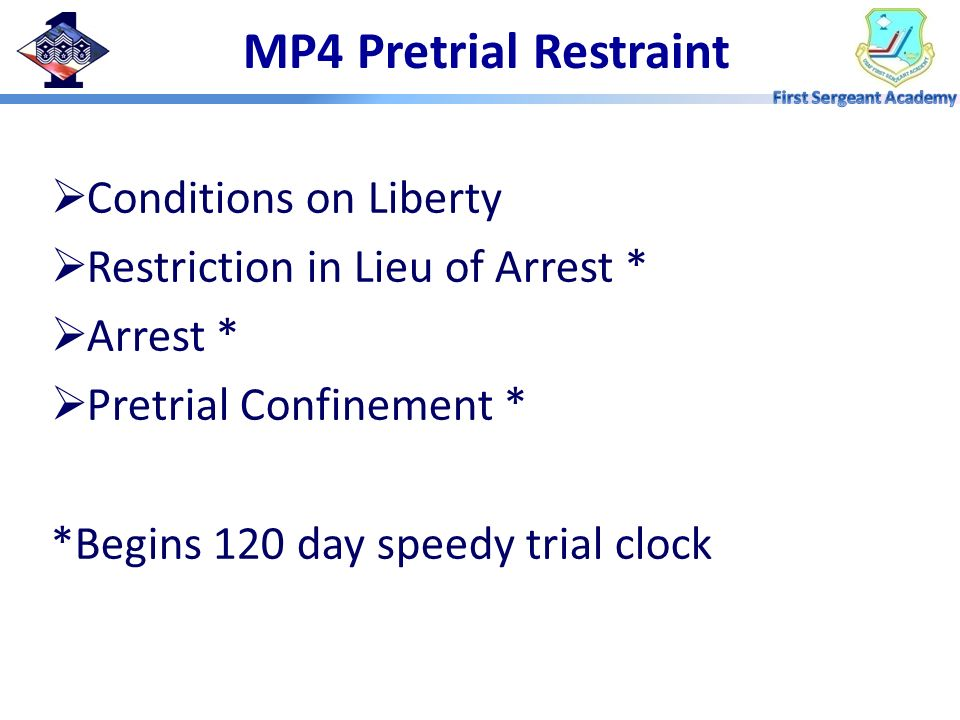 MP4 Pretrial Restraint Conditions on Liberty