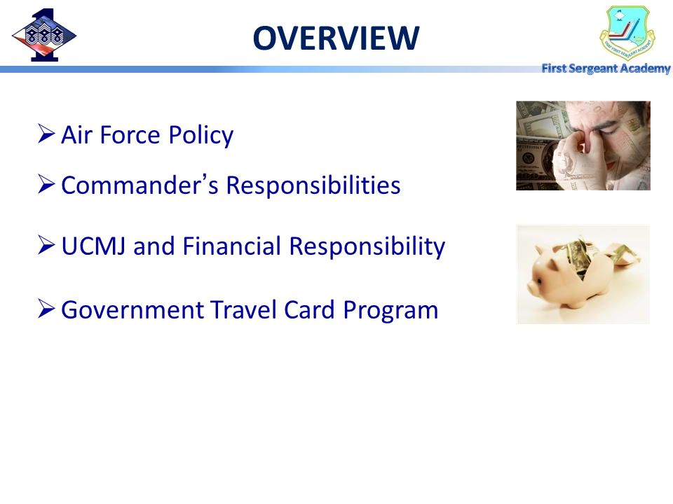 OVERVIEW Air Force Policy Commander's Responsibilities