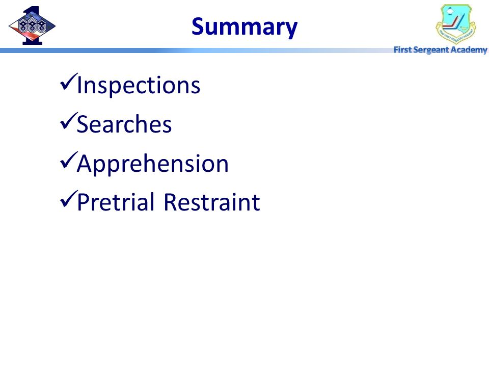 Summary Inspections Searches Apprehension Pretrial Restraint