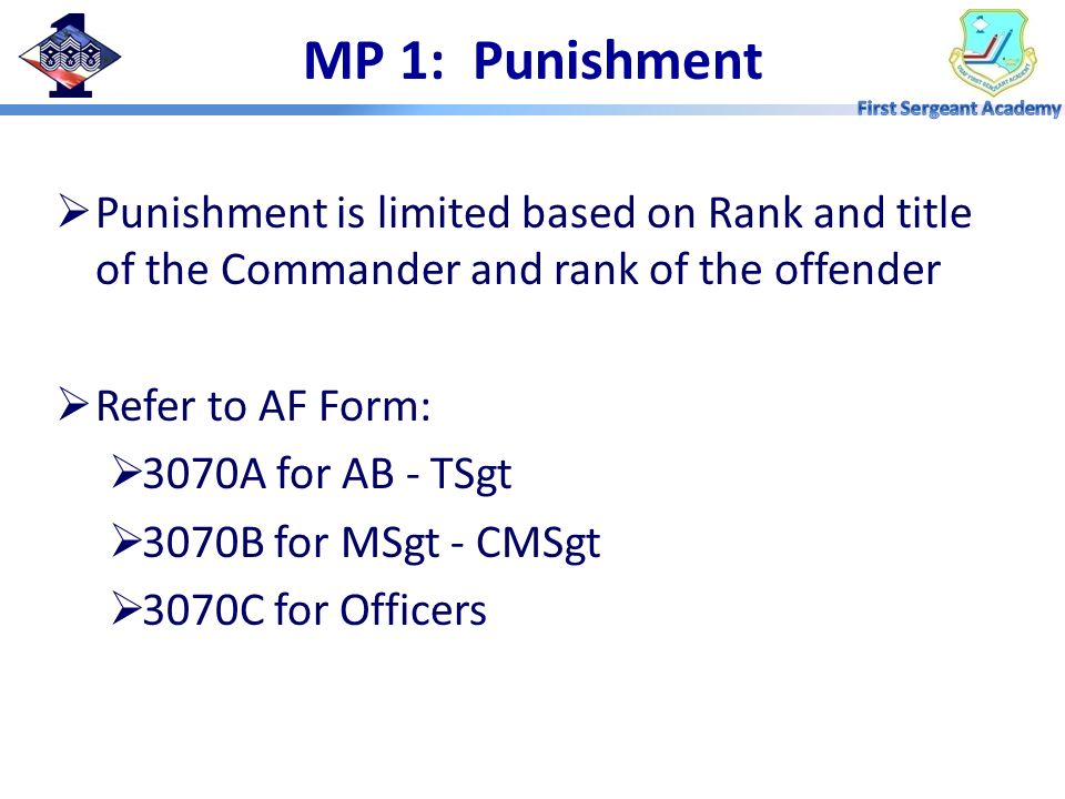 MP 1: Punishment Punishment is limited based on Rank and title of the Commander and rank of the offender.