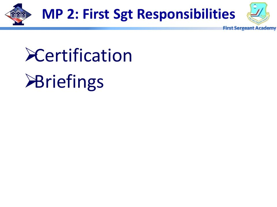 MP 2: First Sgt Responsibilities