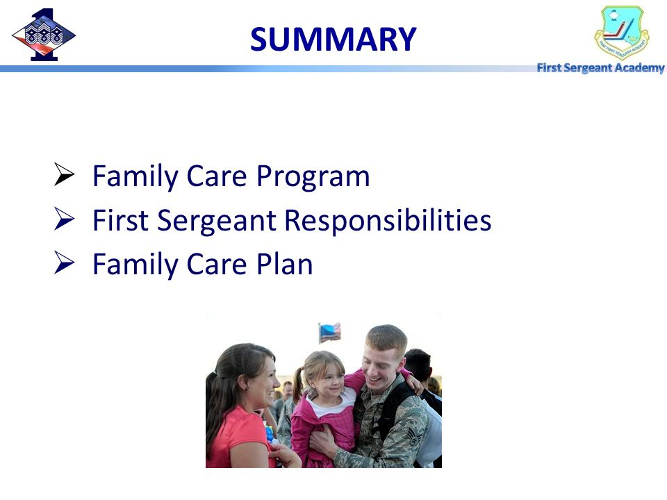 SUMMARY Family Care Program First Sergeant Responsibilities