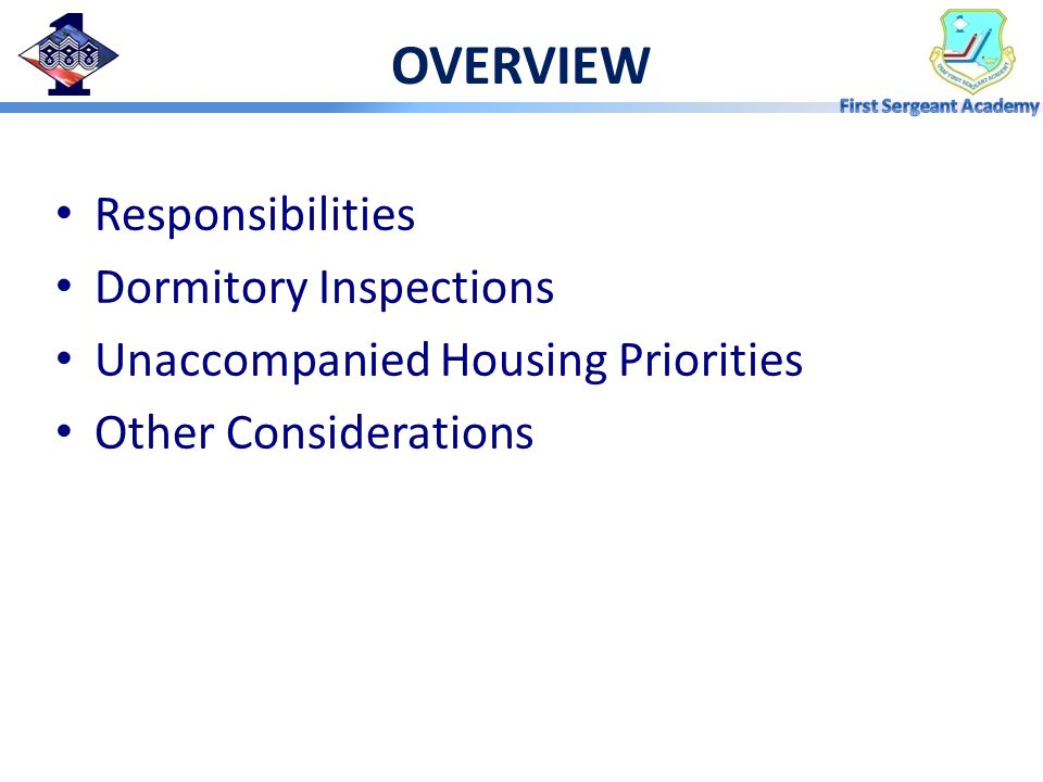 OVERVIEW Responsibilities Dormitory Inspections