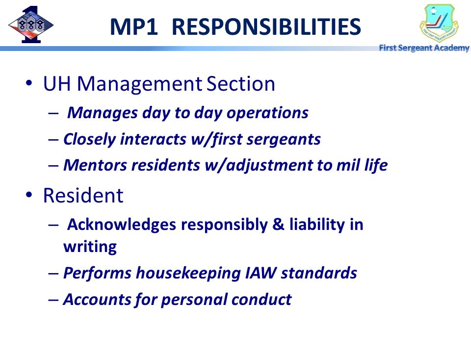 MP1 RESPONSIBILITIES UH Management Section Resident