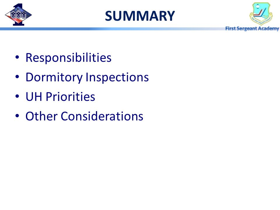 SUMMARY Responsibilities Dormitory Inspections UH Priorities