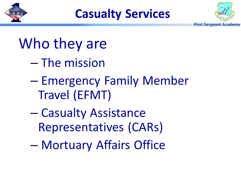 Who they are Casualty Services The mission