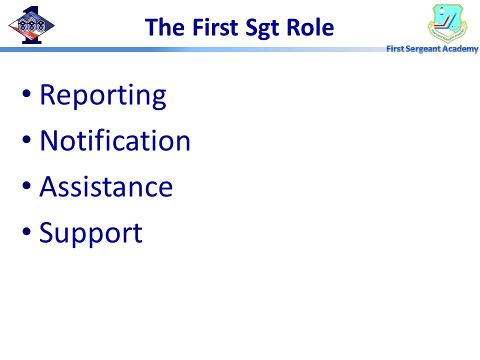 Reporting Notification Assistance Support The First Sgt Role