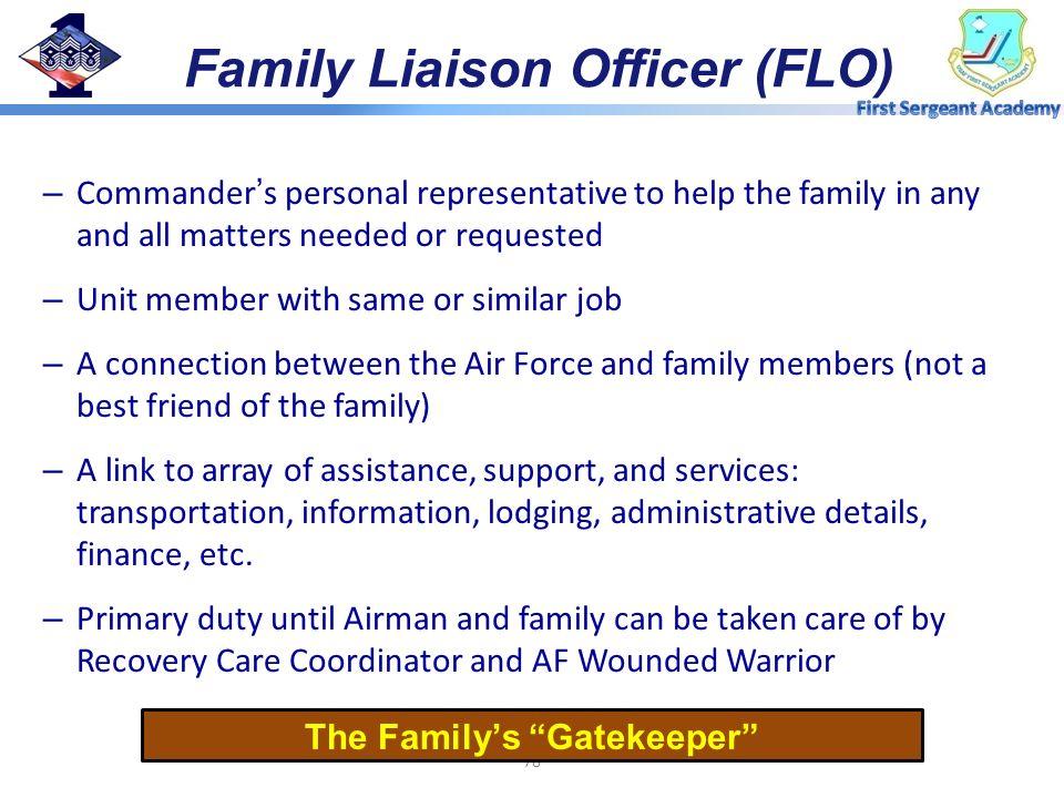 Family Liaison Officer (FLO) The Family's Gatekeeper