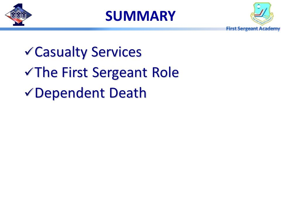 The First Sergeant Role Dependent Death