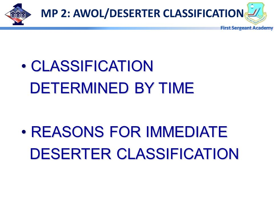 MP 2: AWOL/DESERTER CLASSIFICATION