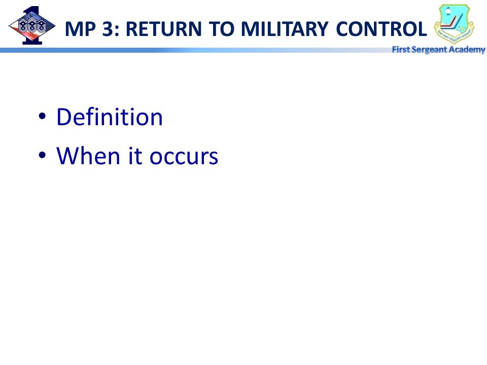 MP 3: RETURN TO MILITARY CONTROL