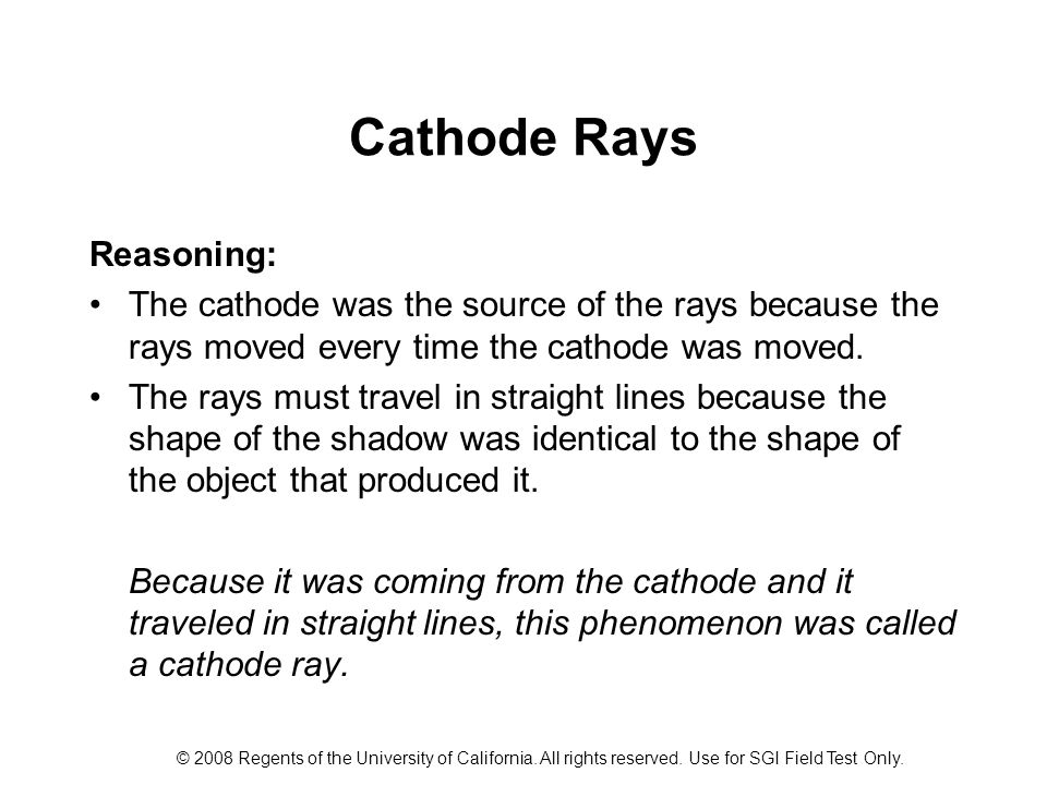 Cathode Rays Reasoning: