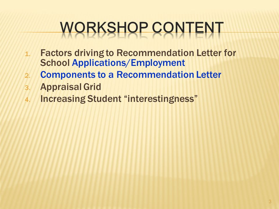 Workshop Intensive Workshop On Writing Persuasive Recommendation