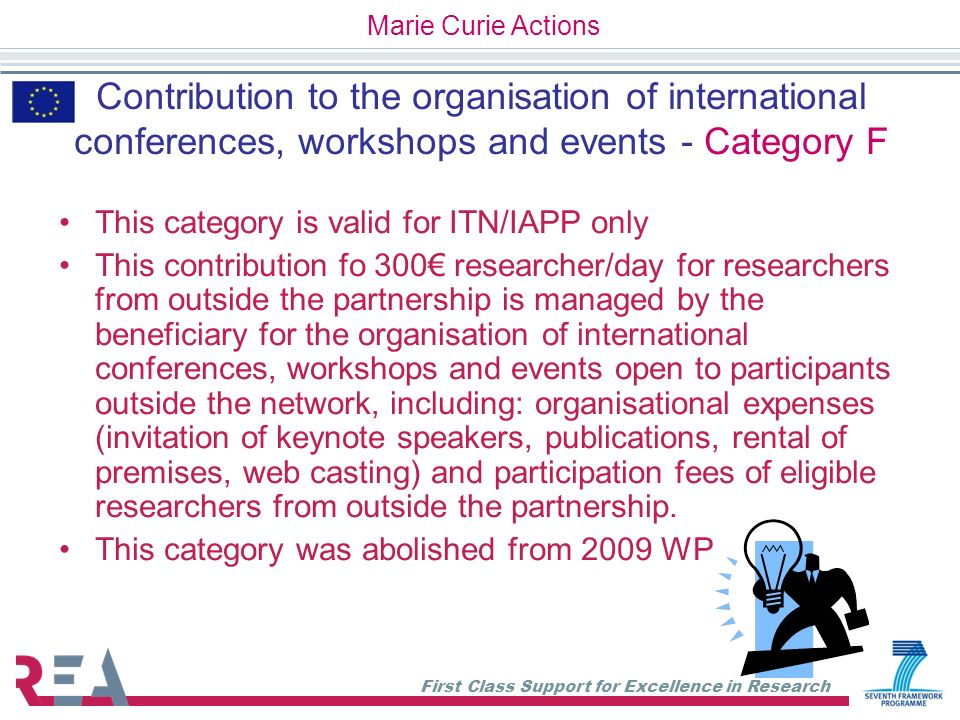 Marie Curie Actions Contribution to the organisation of international conferences, workshops and events - Category F.