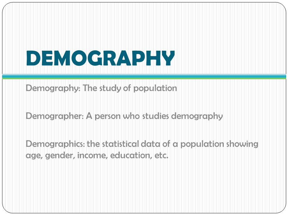 an analysis of demography as the scientific study of population Benin national institute for statistics and economic analysis wwwinsae-bjorg/   chad national institute of statistics and economic and demographic studies   international union for the scientific study of population .