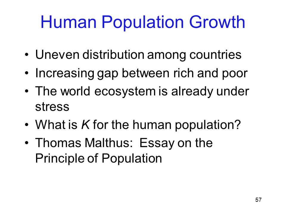 malthus essay on human population growth Malthus theory of population growth malthus theory of human population growth: tr malthus essay on sexually transmitted diseases.