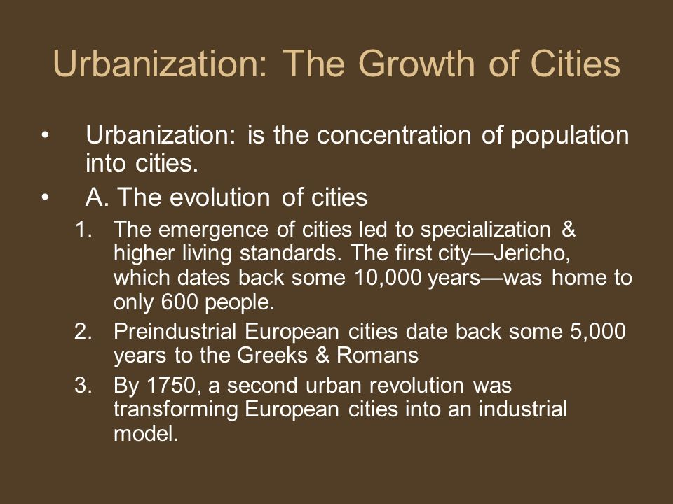 Urbanization: The Growth of Cities