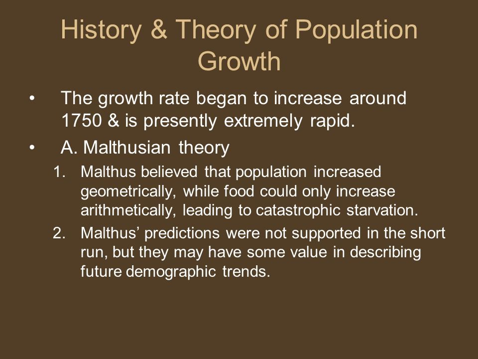 History & Theory of Population Growth