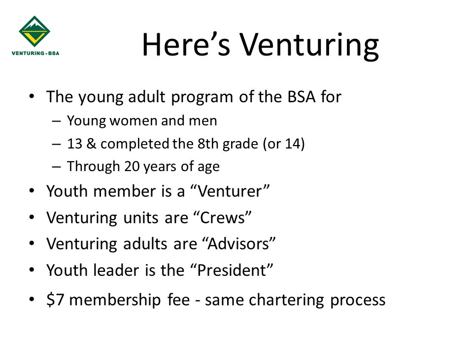 Here's Venturing The young adult program of the BSA for