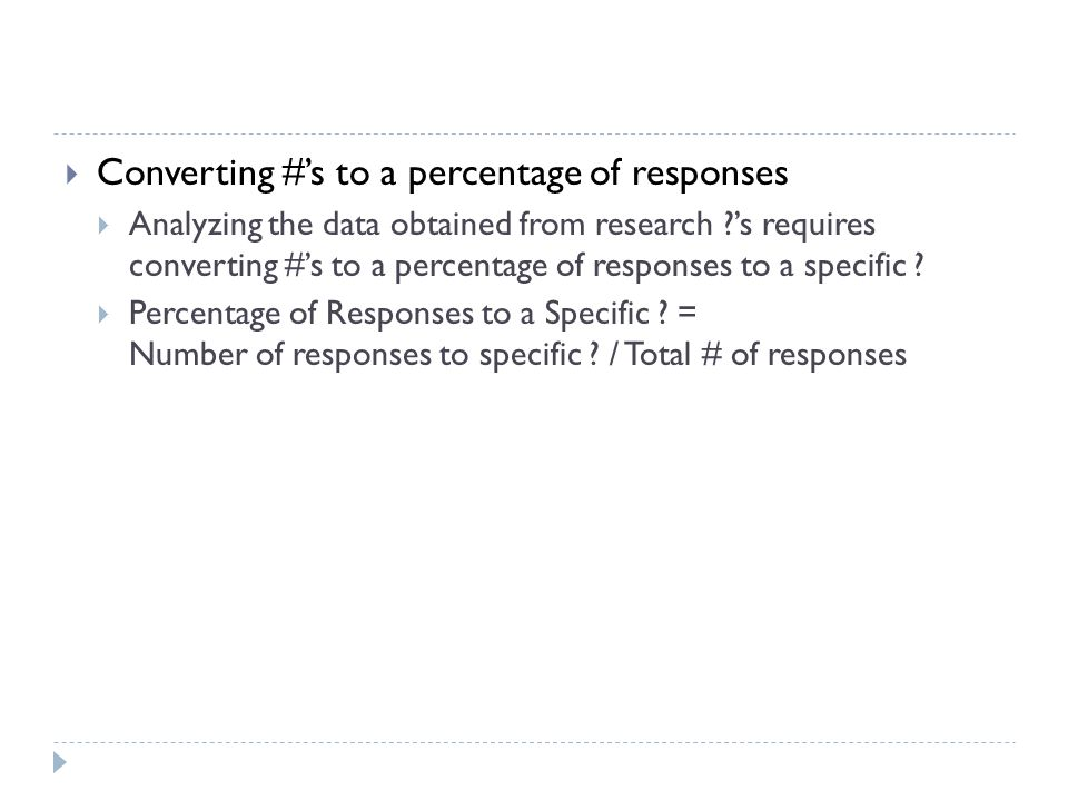 Converting #'s to a percentage of responses