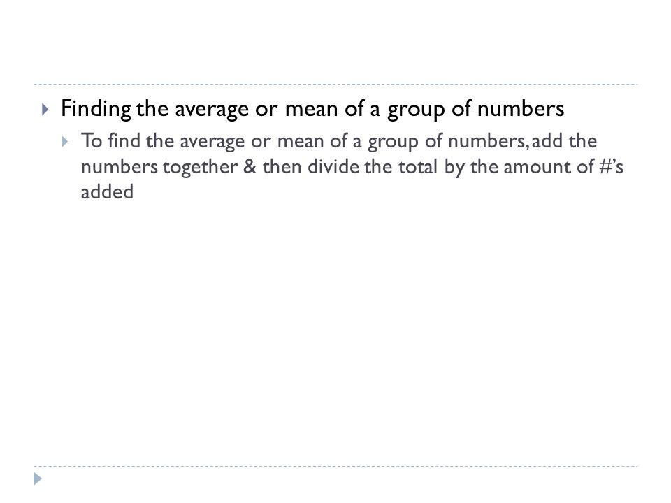 Finding the average or mean of a group of numbers