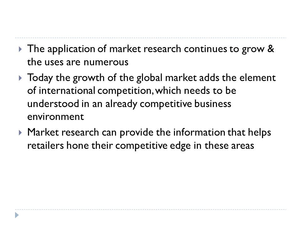 The application of market research continues to grow & the uses are numerous