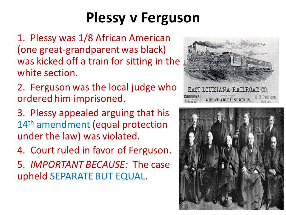 Essay about plessy vs ferguson