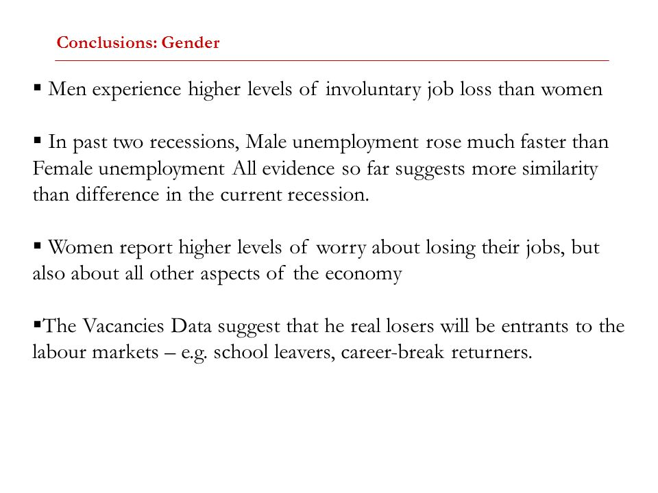 Men experience higher levels of involuntary job loss than women