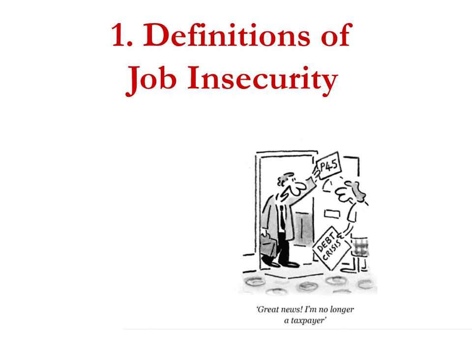 1. Definitions of Job Insecurity