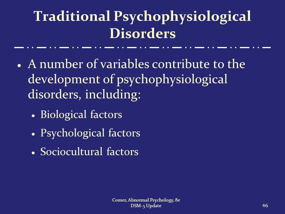 psychological and psychophysiological stress disorders Factors which determine how a person may be affected by trauma include: the immediacy, duration, proximity, and degree of personal injury related to the traum.
