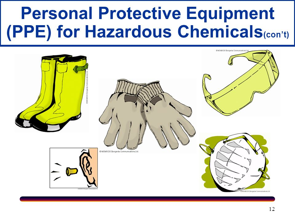 Personal Protective Equipment (PPE) for Hazardous Chemicals(con't)