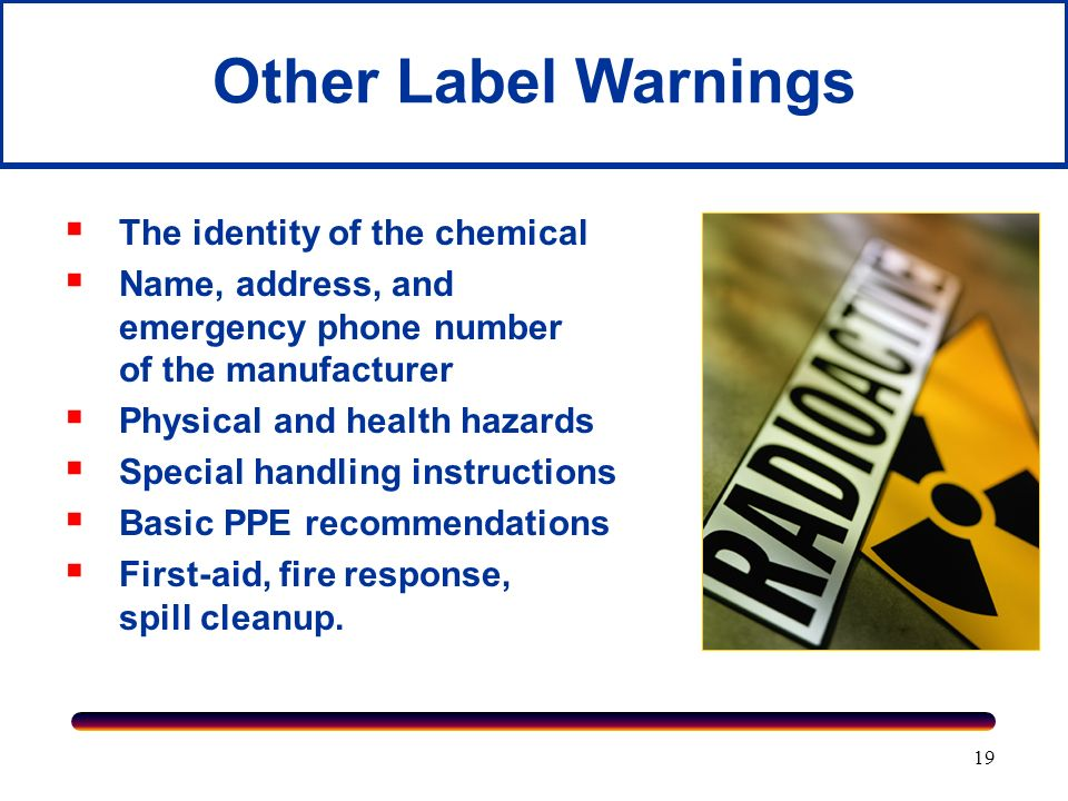 Other Label Warnings The identity of the chemical