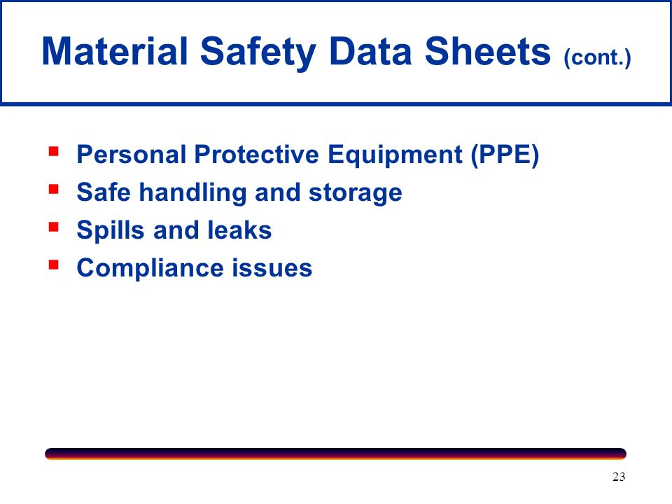 Material Safety Data Sheets (cont.)
