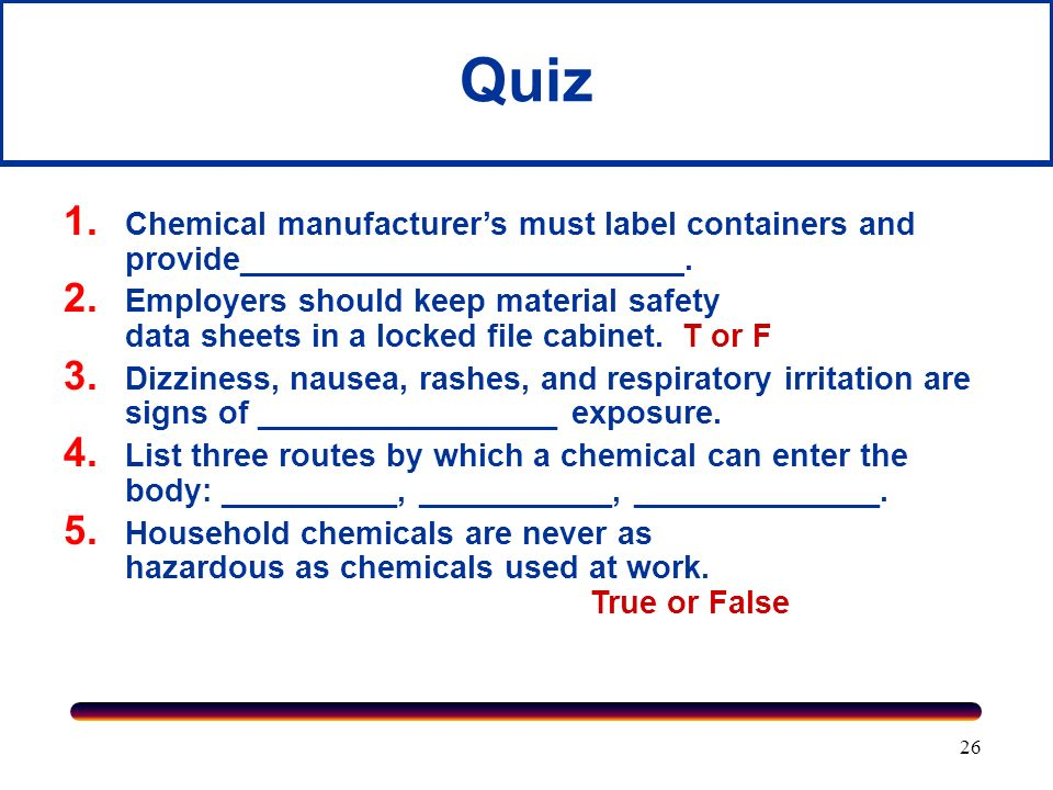 Quiz Chemical manufacturer's must label containers and provide_________________________.