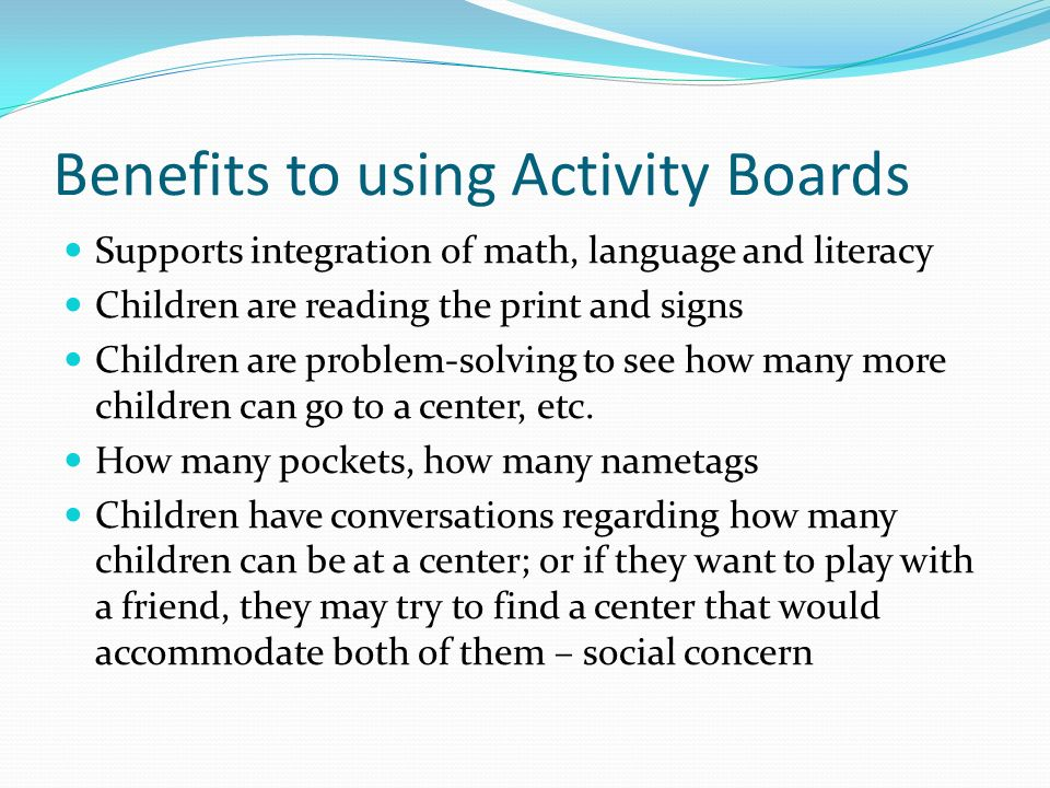 Benefits to using Activity Boards