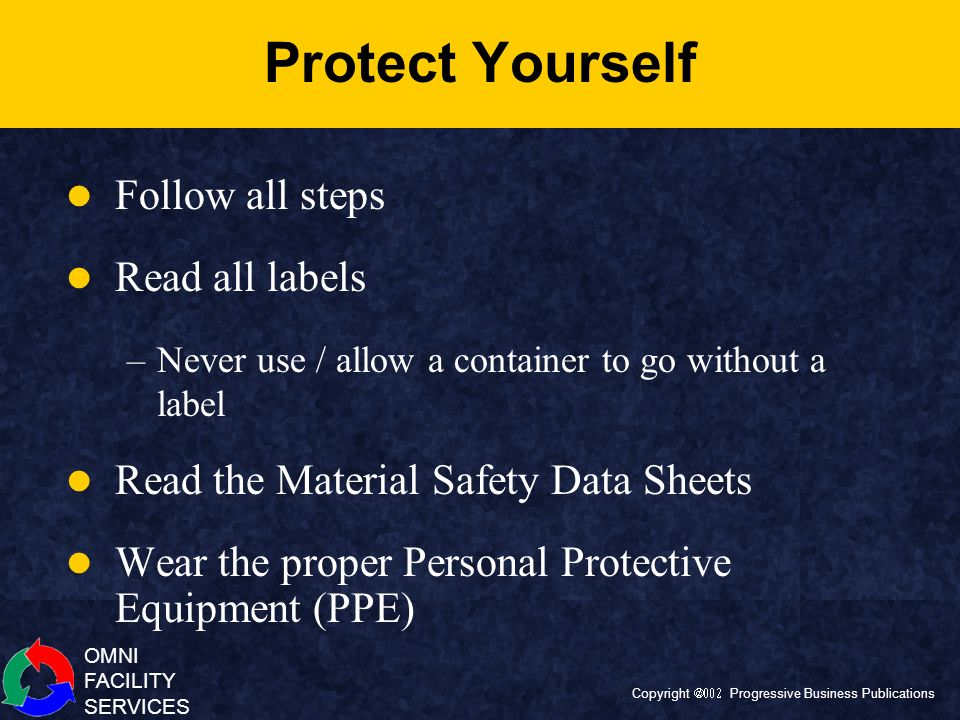 Protect Yourself Follow all steps Read all labels